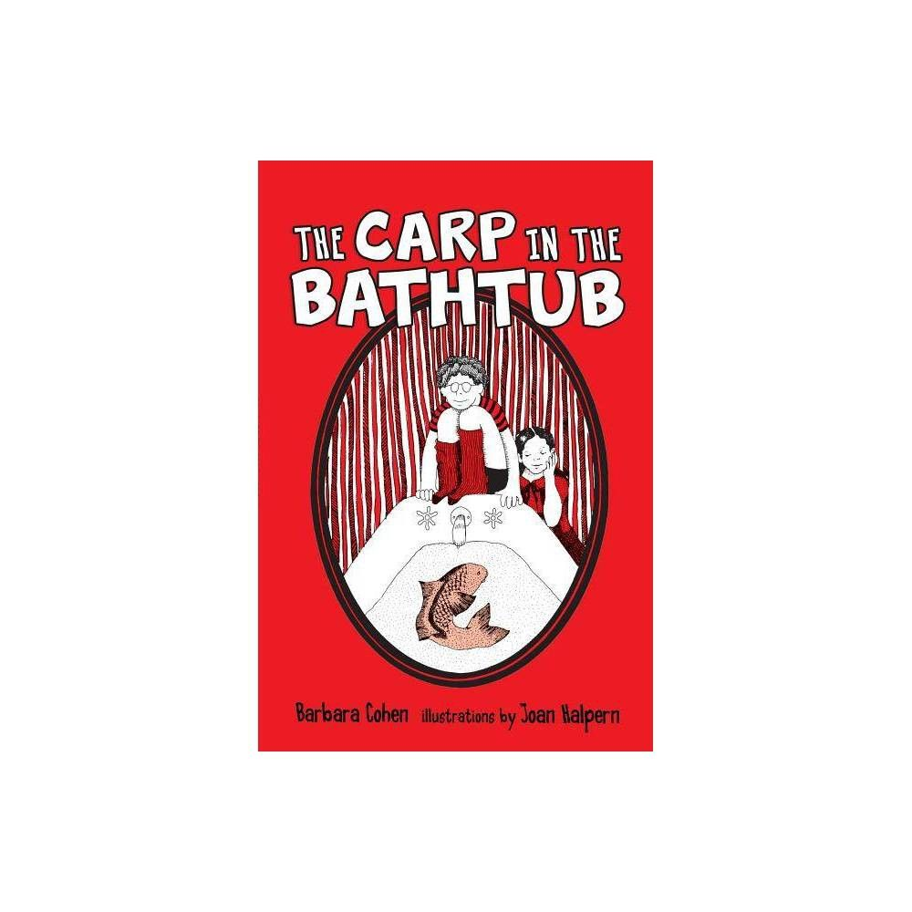 Carp In The Bathtub The Pb 30 Edition By Barb Cohen Paperback