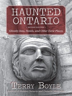 Haunted Ontario by Terry Boyle (adult nonfiction). Venture – if you dare – on a ghost hunt to inns, hotels, and museums. Experience rattling doorknobs, slamming doors, faces in mirrors, and flickering lights. Just when you thought it was safe to turn off the lights, ghost hunter Terry Boyle returns with a revised version of his bestselling Haunted Ontario.
