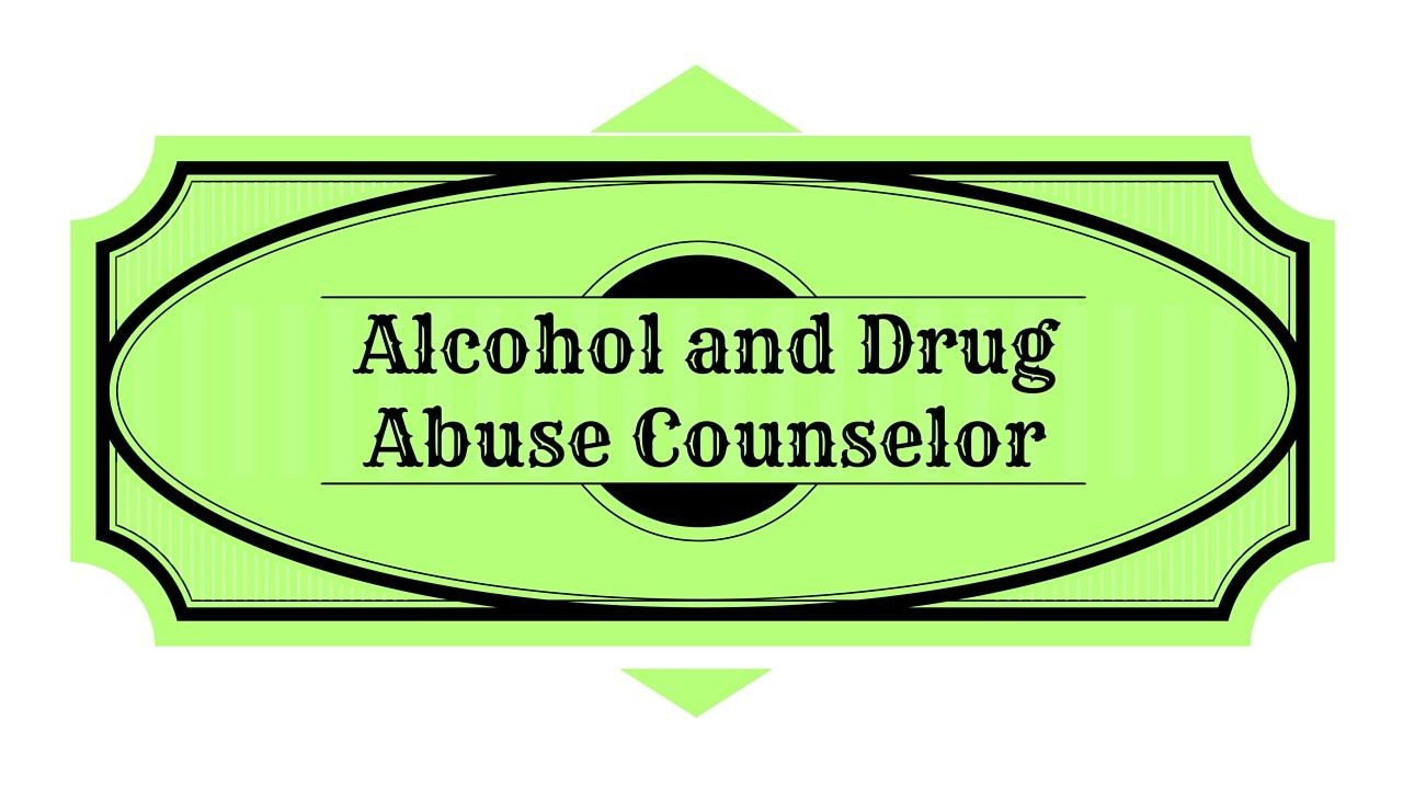Best Free Alcohol And Drug Abuse Counselor Study Guide Addiction