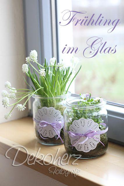 fr hling im glas decoration pinterest fr hling glas und tischdeko geburtstag. Black Bedroom Furniture Sets. Home Design Ideas