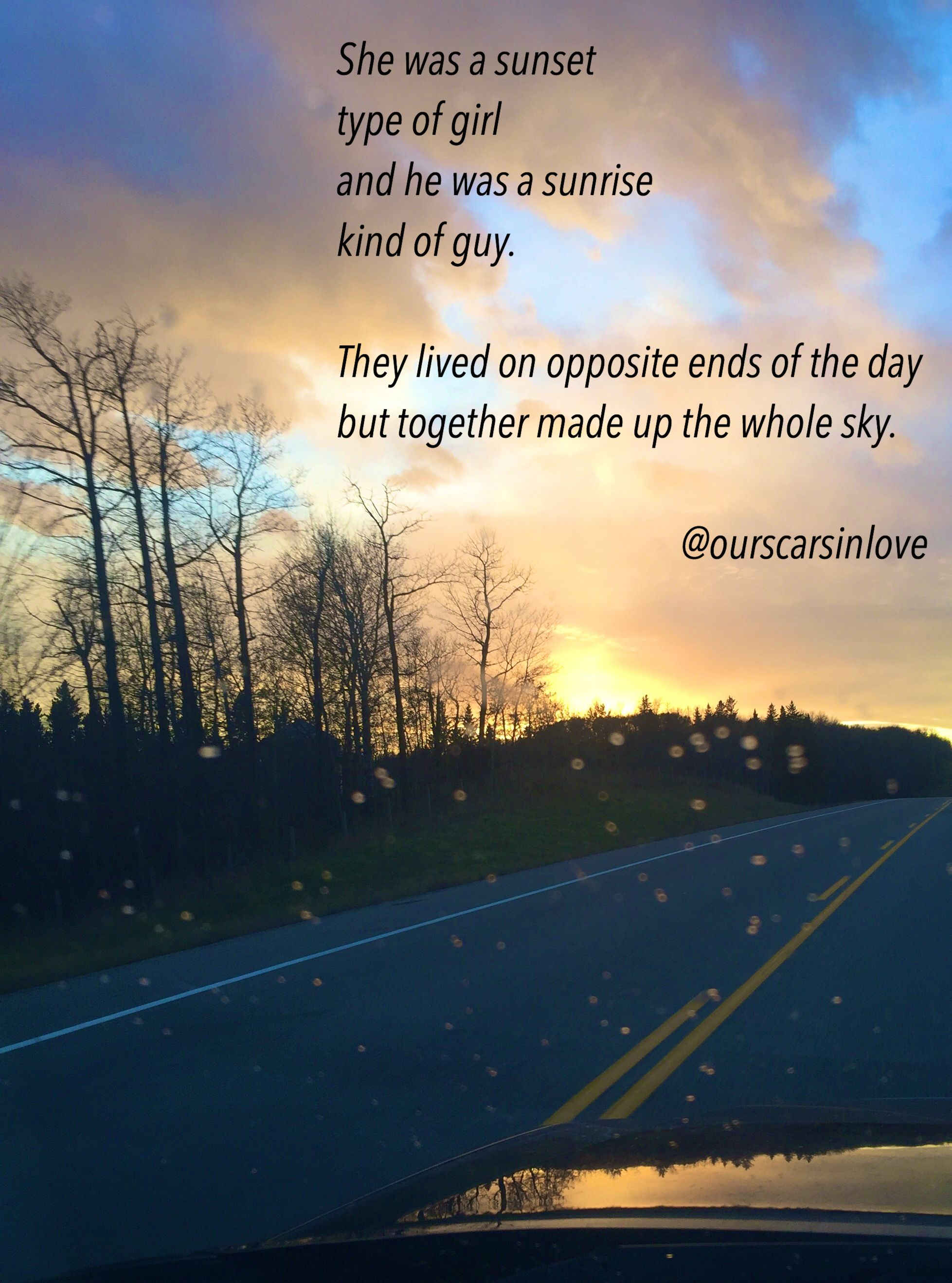 Ourscarsinlove poetry originalpoems poetsofig sunrise sunset quotes poems love friendship lovequotes sun