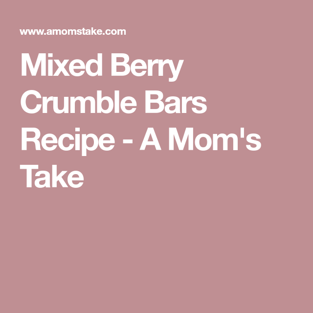 Mixed Berry Crumble Bars Recipe