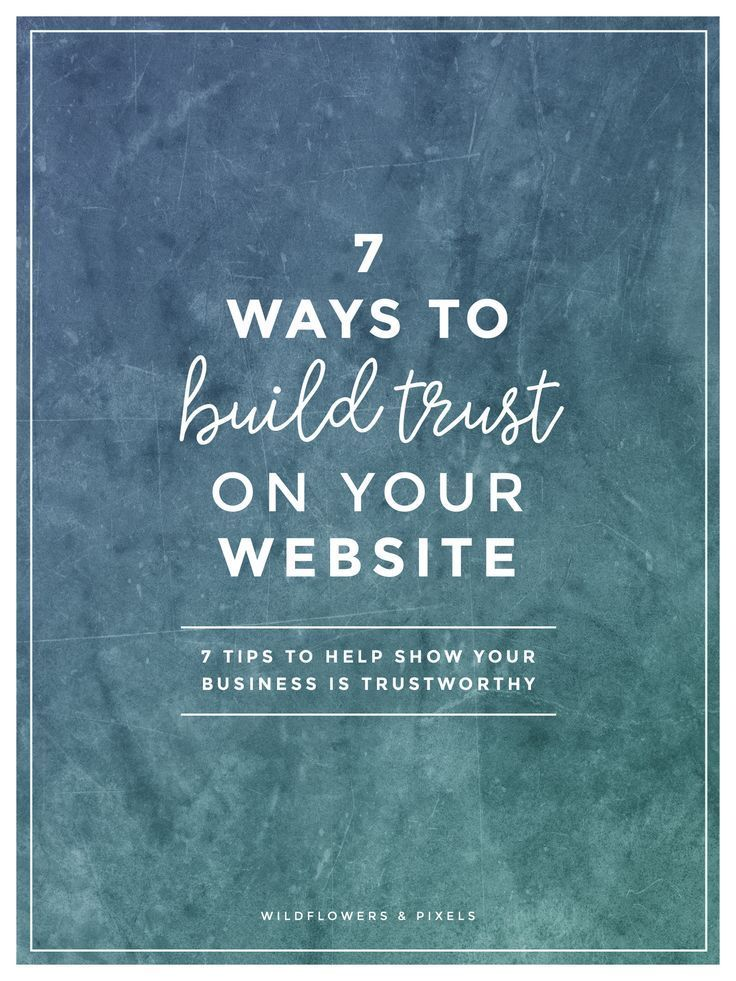 7 Ways To Build Trust On Your Website - Would you like to establish trust on your website? These 7 trust building tips will help you. via /wildflowerspix/