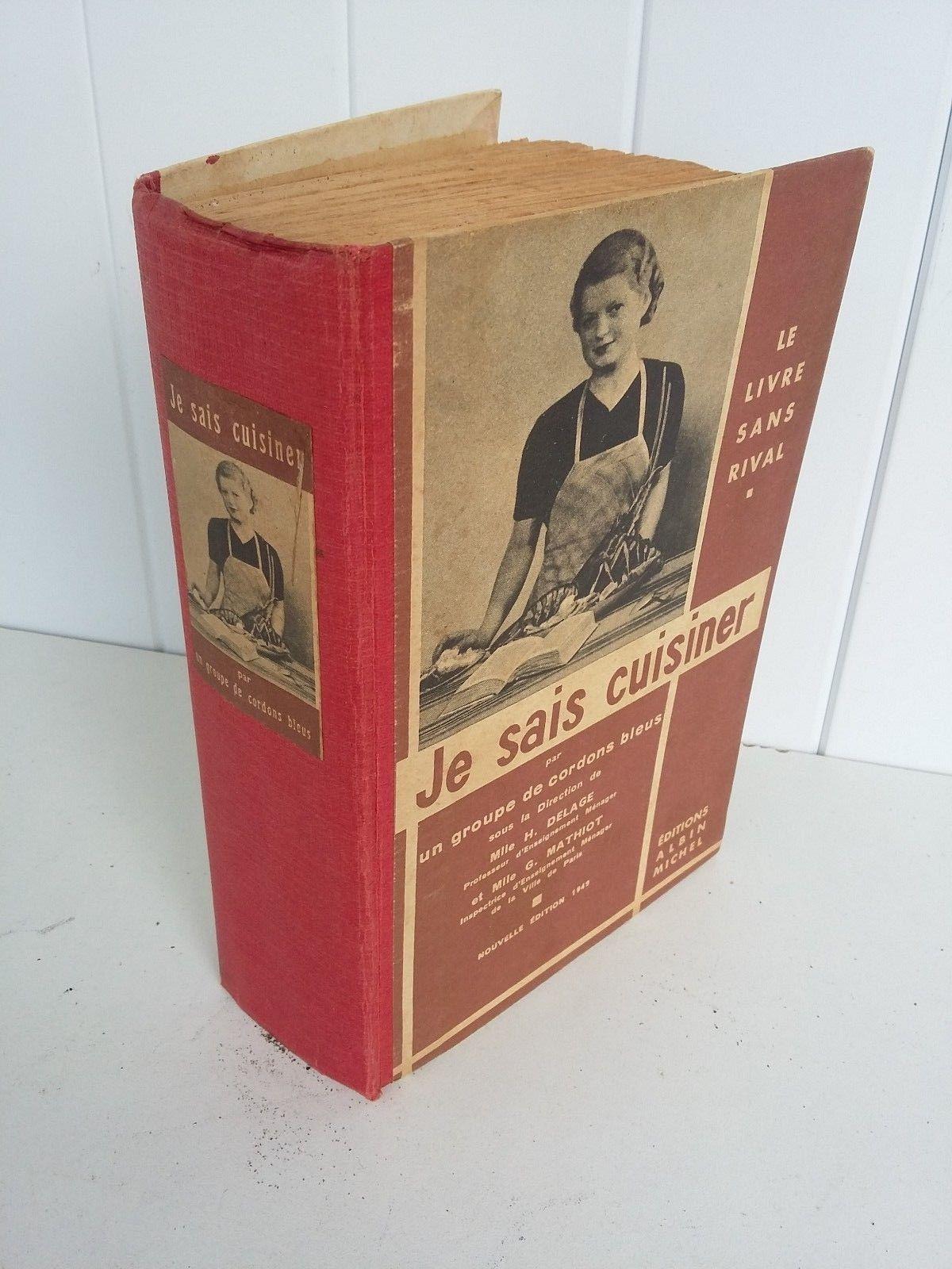 Livre De Cuisine Ancien 1932 H Delage Et G Mathiot Je Sais