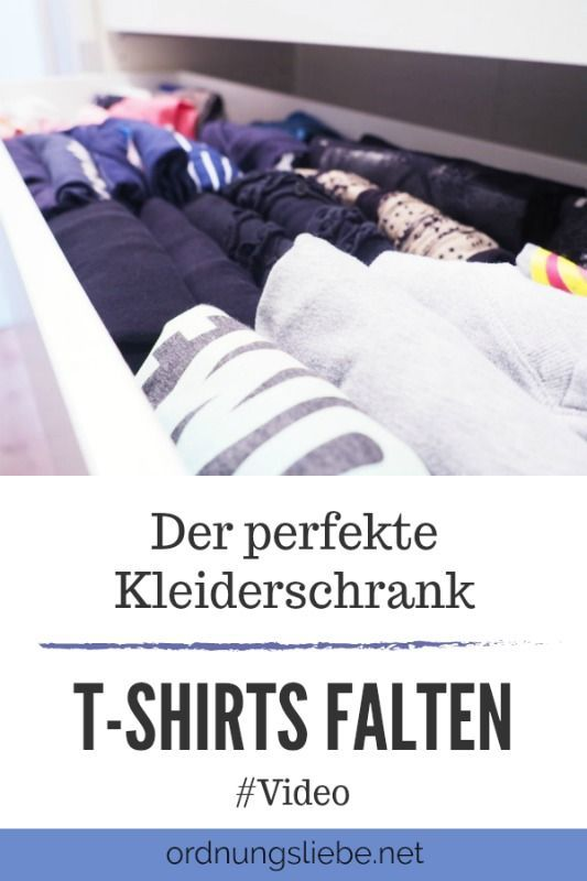 der perfekte kleiderschrank t shirts falten video life hacks pinterest kleiderschrank. Black Bedroom Furniture Sets. Home Design Ideas