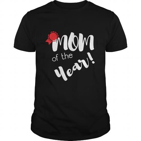Mother  Mom of the year #motherday #tshirts #mother #gift #ideas #Popular #Everything #Videos #Shop #Animals #pets #Architecture #Art #Cars #motorcycles #Celebrities #DIY #crafts #Design #Education #Entertainment #Food #drink #Gardening #Geek #Hair #beauty #Health #fitness #History #Holidays #events #Home decor #Humor #Illustrations #posters #Kids #parenting #Men #Outdoors #Photography #Products #Quotes #Science #nature #Sports #Tattoos #Technology #Travel #Weddings #Women