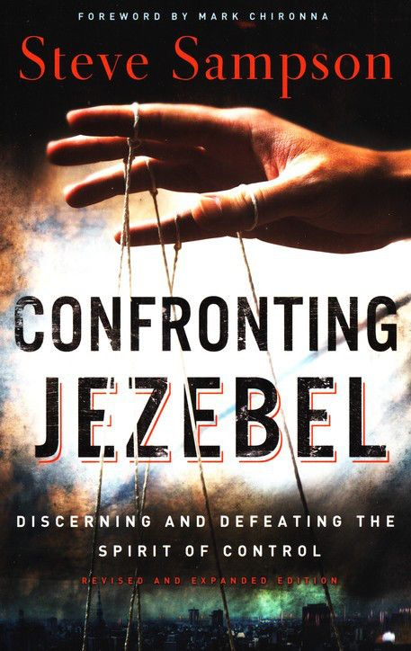 Traits of a Jezebel spirit Include Domineering, Controlling
