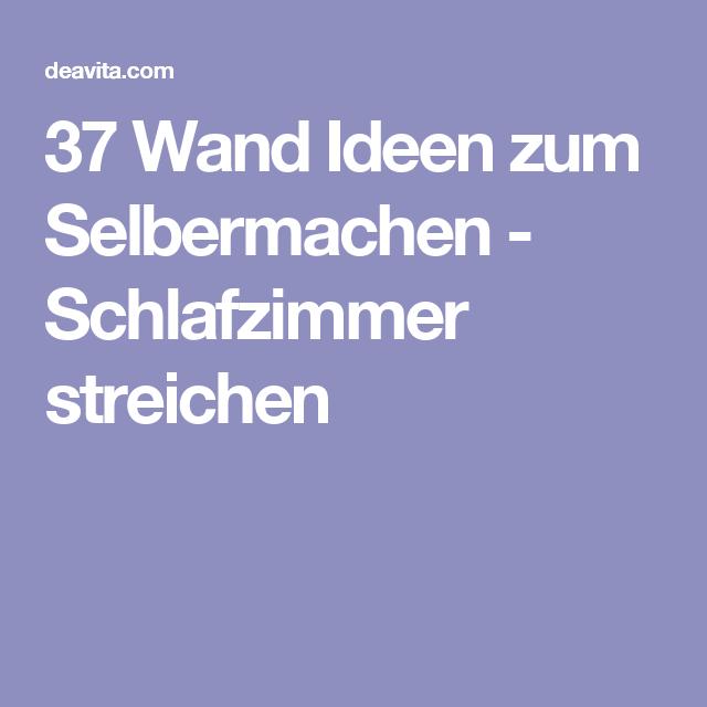 37 Wand Ideen Zum Selbermachen