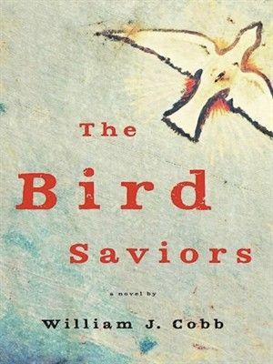 Cover of The Bird Saviors