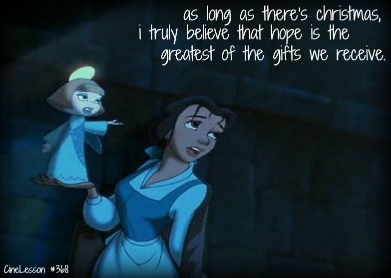 As Long As There's Christmas I Truly Believe That Hope Is The Greatest Of The Gifts We Receive <3