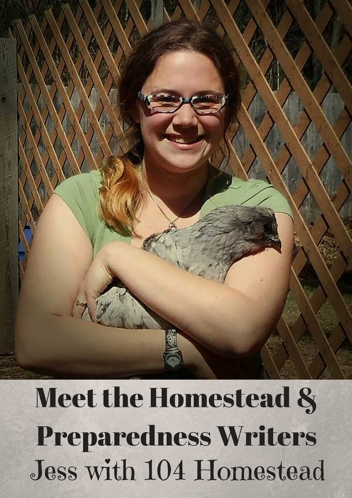 Meet the Homestead and Preparedness Writers Jess with 104 Homestead - The Rural Economist