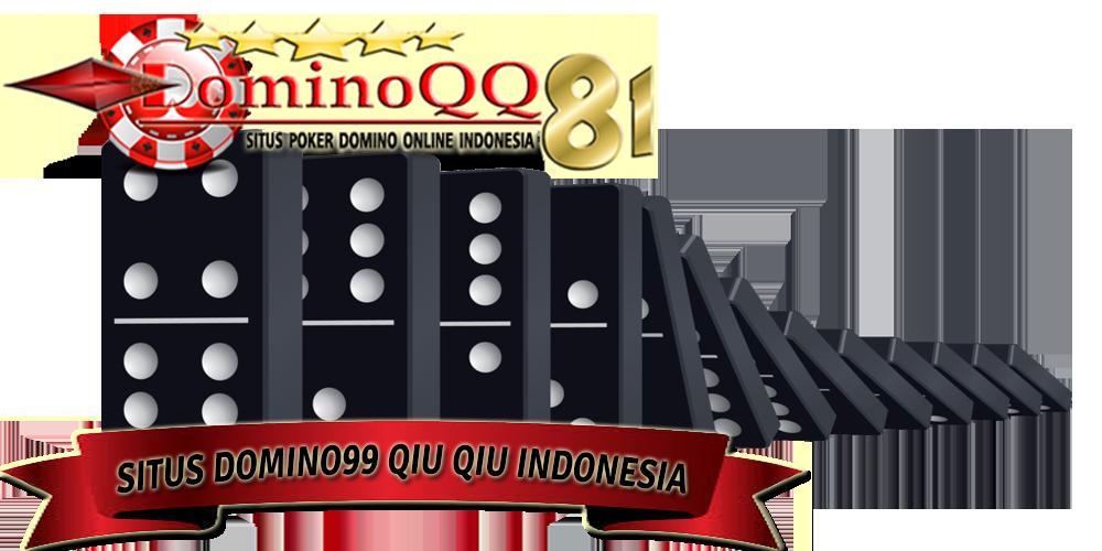 Situs Domino99 Qiu Qiu Indonesia Indonesia