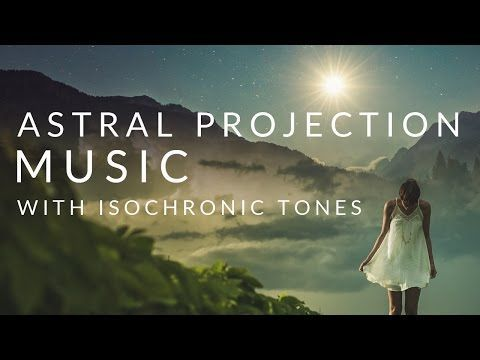 90 min) Astral Projection Music & Isochronic Tones with Subliminal
