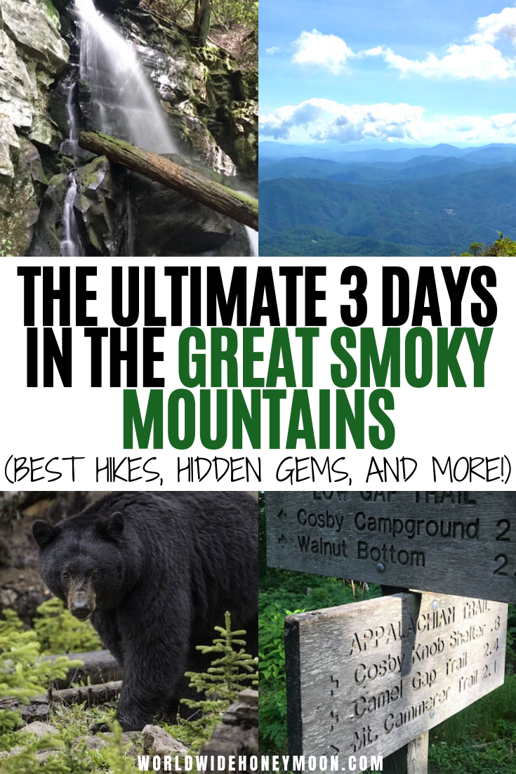 The Most Adventurous 3 Day Great Smoky Mountains Itinerary World Wide Honeymoon In 2020 National Parks Trip Hiking National Parks National Parks Usa