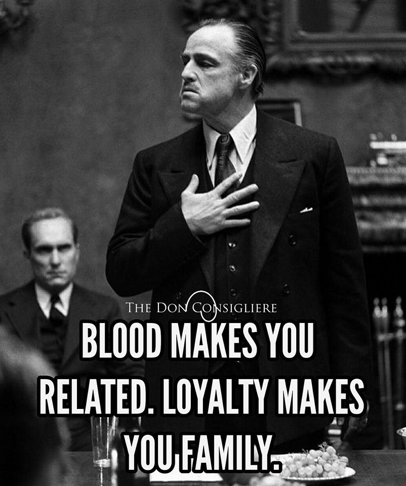 Image of: Gangster God Father Knows Loyalty Above All Godfather Quotes Scarface Quotes True Quotes Ulteinfo God Father Knows Loyalty Above All Hood Love Hustle