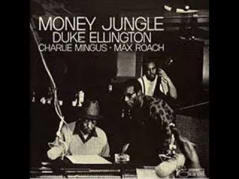 Duke Ellington - Money Jungle full jazz album. Resurgimiento de Duke Ellington alejandose de las big band y sumando a Mingus y al batero Max Roach.