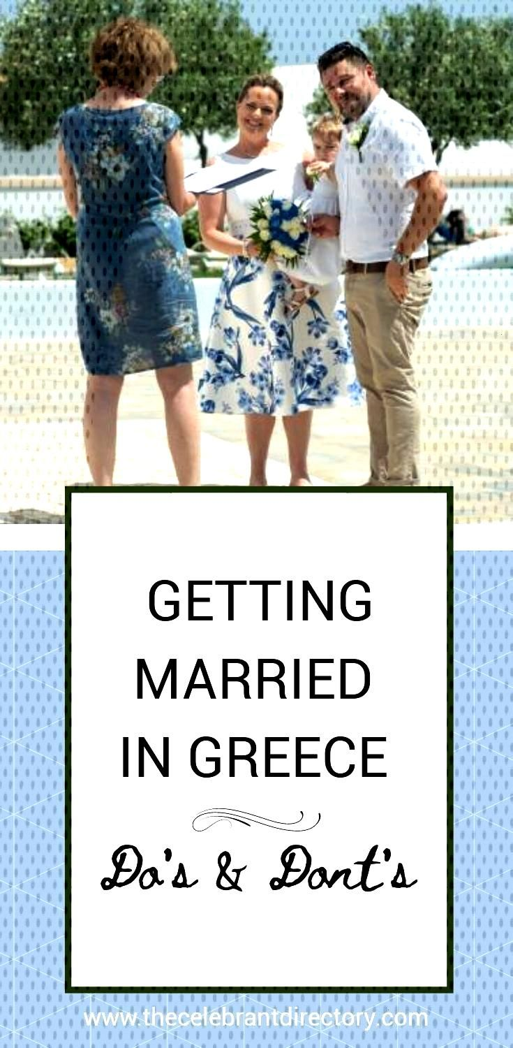 Getting married in Greece, do's and dont's One experienced celebrant shares her tops tips on how no