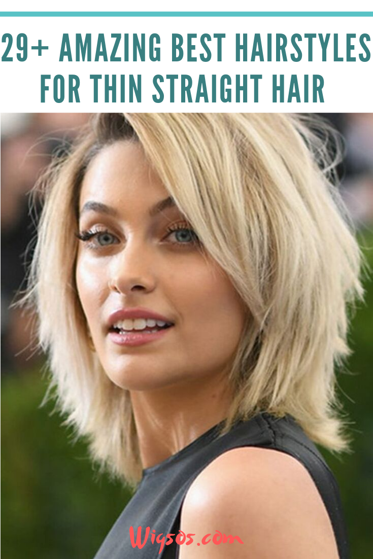 29 Amazing Best Hairstyles For Thin Straight Hair Thin Straight Hair Straight Hairstyles Cool Hairstyles