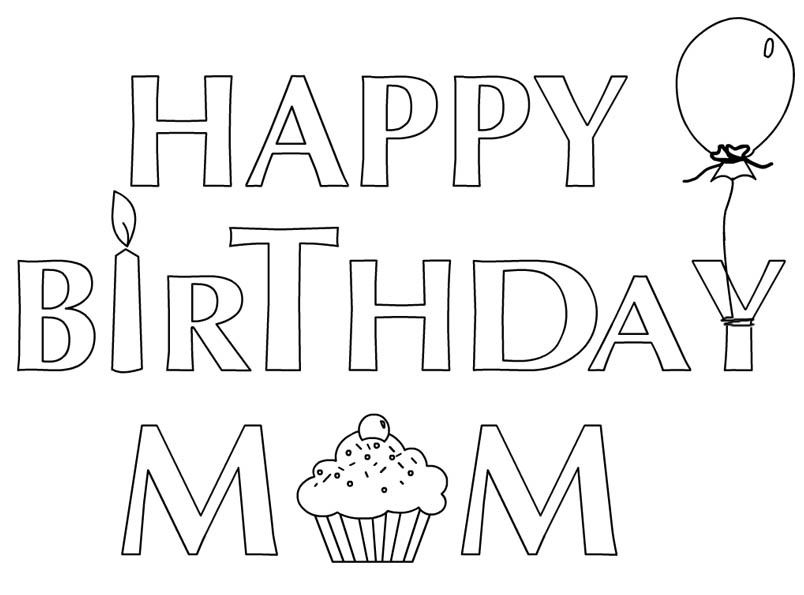 Happy Birthday Mom Coloring Page Coloring Pages Pinterest