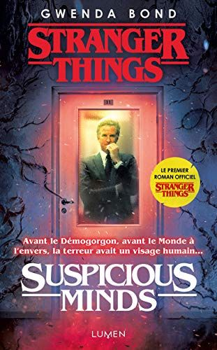 Epub Pdf Kindle Ebook Stranger Things Suspicious Minds Version Française Jetzt Downloaden Full Bücher Stranger Things Suspicious Minds Version França