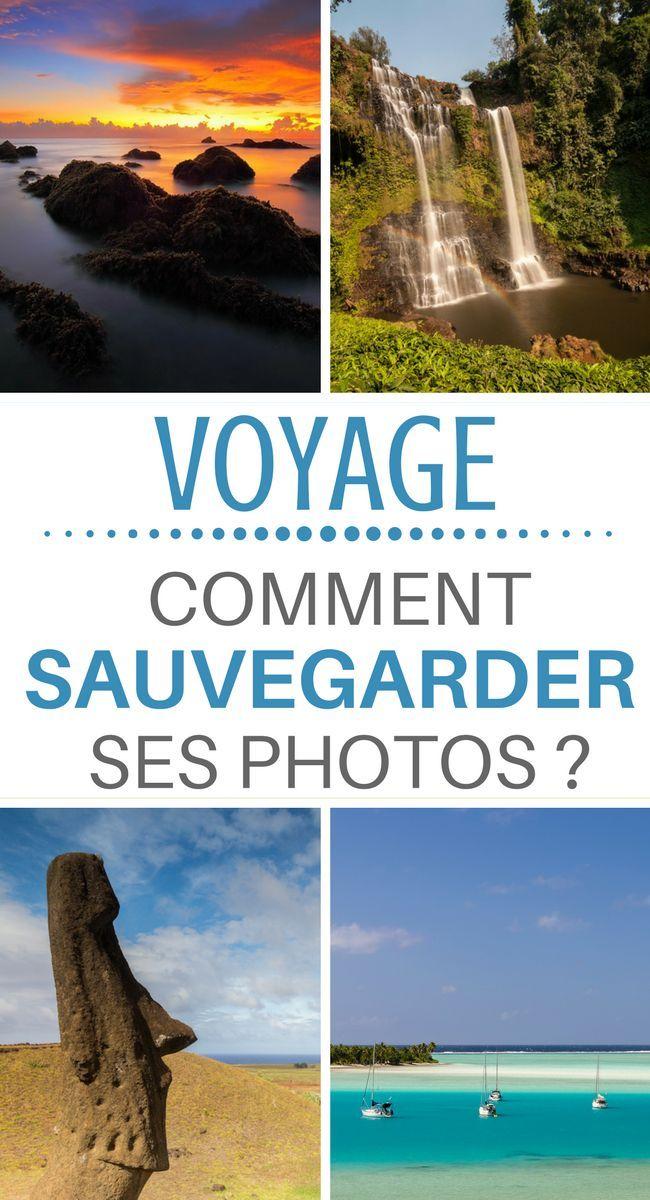 sauvegarder ses photos en voyage  comment faire