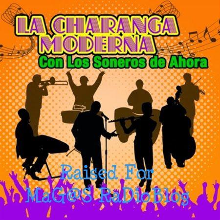 MaG@S RaDioBLOG: La Charanga Moderna - Con Los Soneros De Ahora 201...