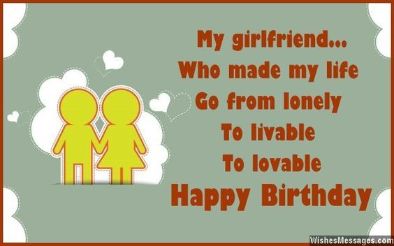 My Girlfriend Who Made Life Go From Lonely To Livable Lovable Happy Birthday