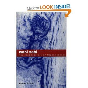 Wabi Sabi. The Japanese Art of Impermanence | Japanese art