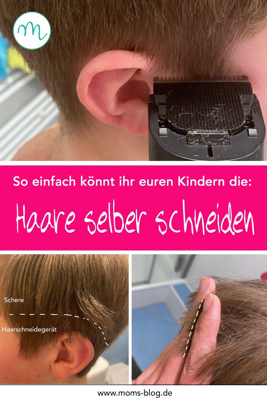 Haare selber schneiden für Anfänger: Mit diesen Tipps klappt es bestimmt! ⋆ Moms Blog, der praktische Familienblog!