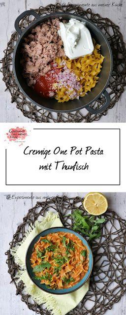 Cremige One Pot Pasta mit Thunfisch - Experimente aus meiner Küche