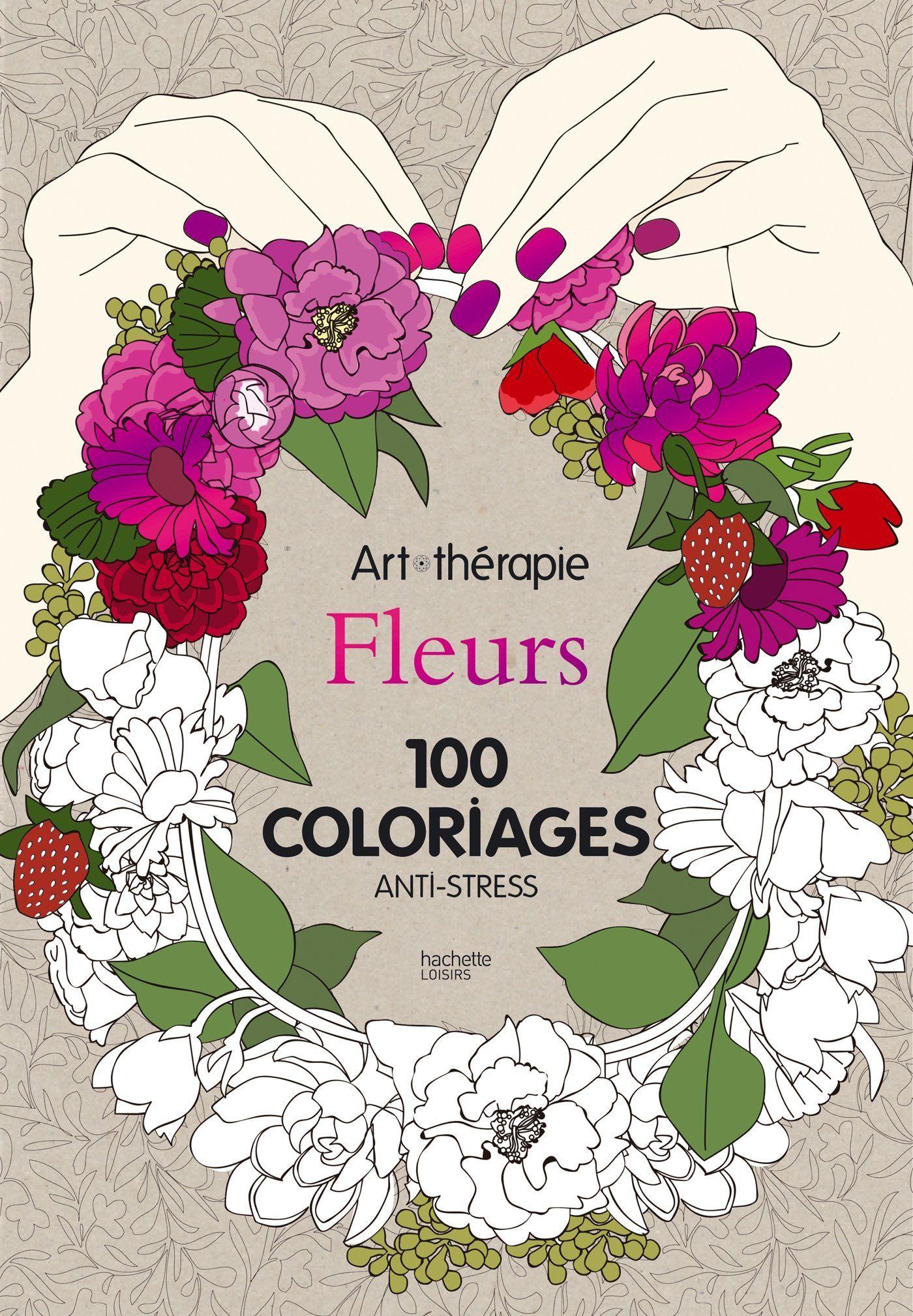 Fleurs 100 coloriages anti stress
