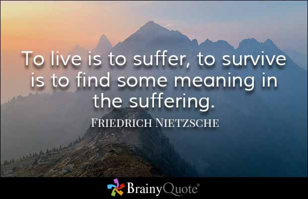 Friedrich Nietzsche Quotes Inner Wisdom Quotes Suffering Quotes