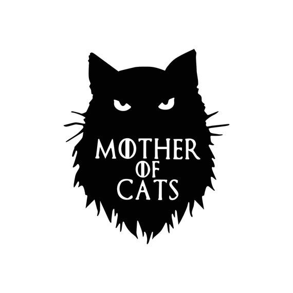 Game of Thrones decal, Mother of cats decal sticke
