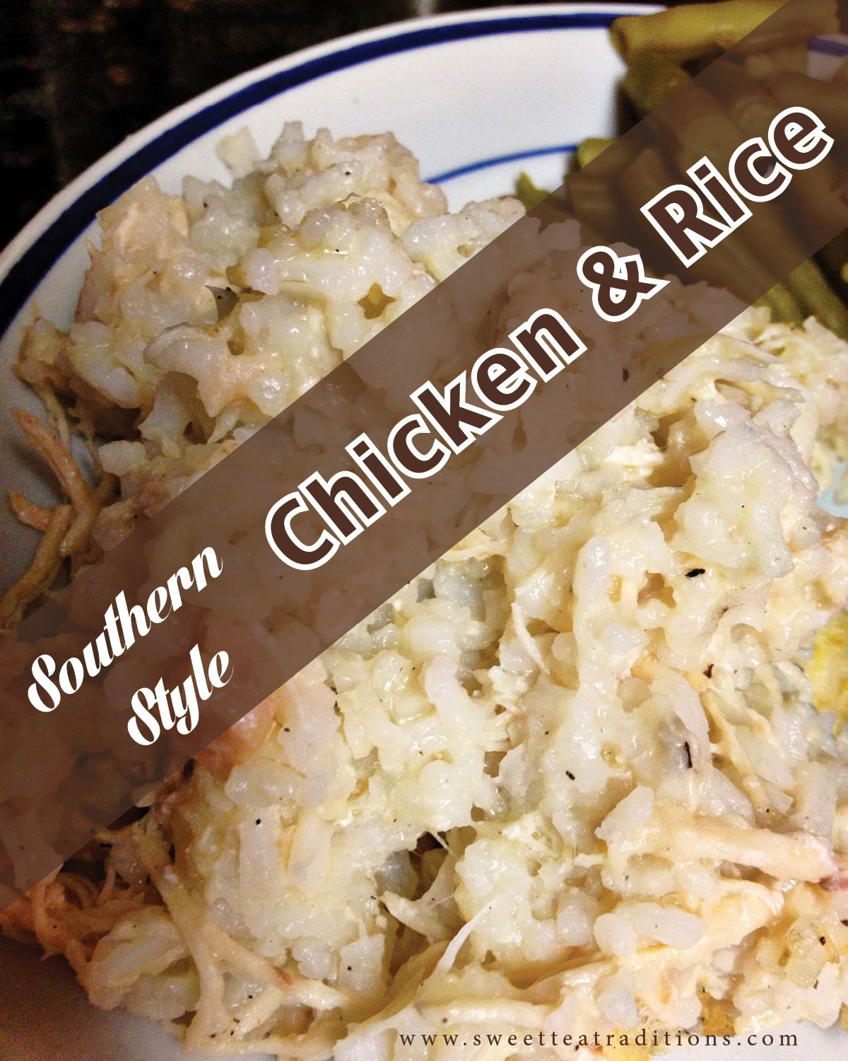 Sweet Tea Traditions Chicken And Rice Recipes Cooking Food