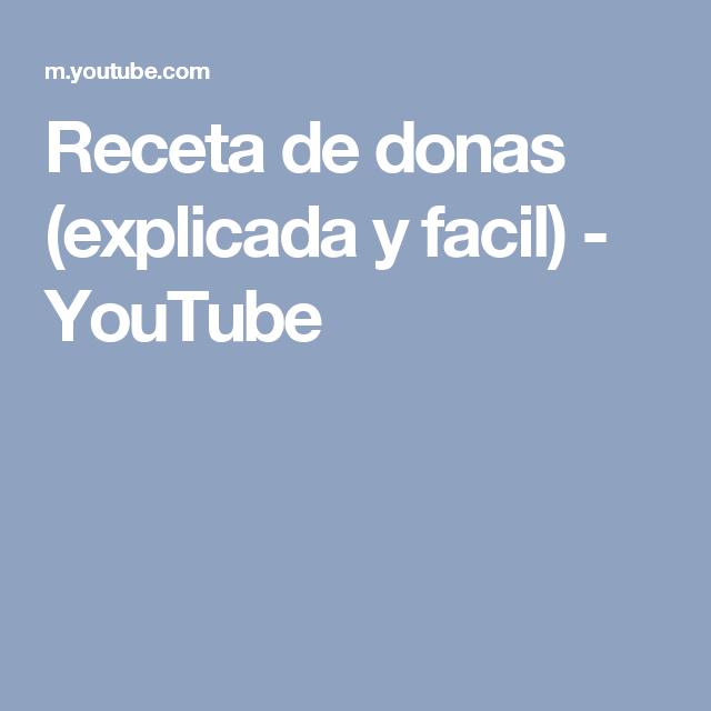 Receta de donas (explicada y facil) - YouTube
