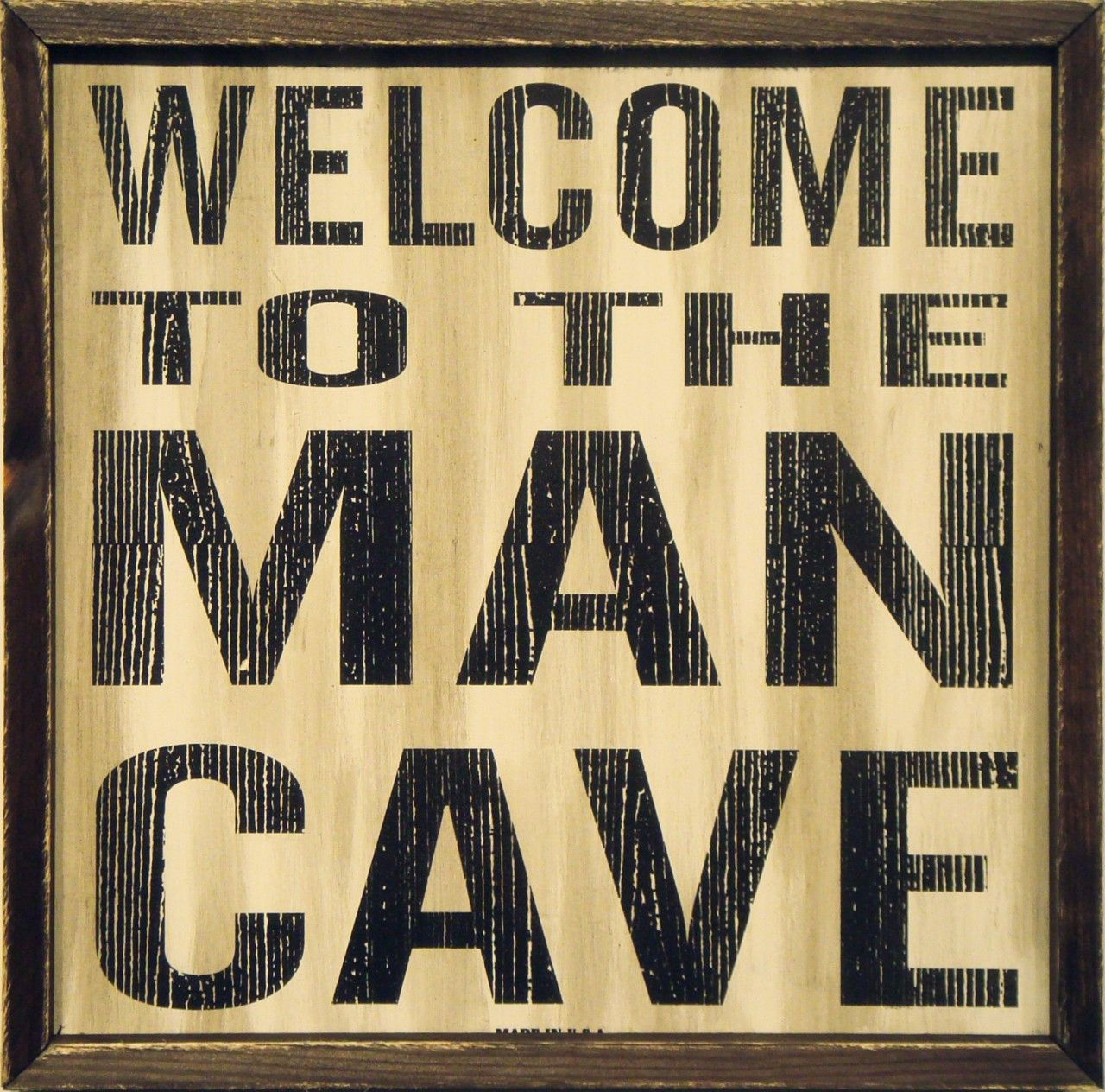 On The Significance Of Man Cave Signs Man Cave Wall Man Cave Man Cave Signs