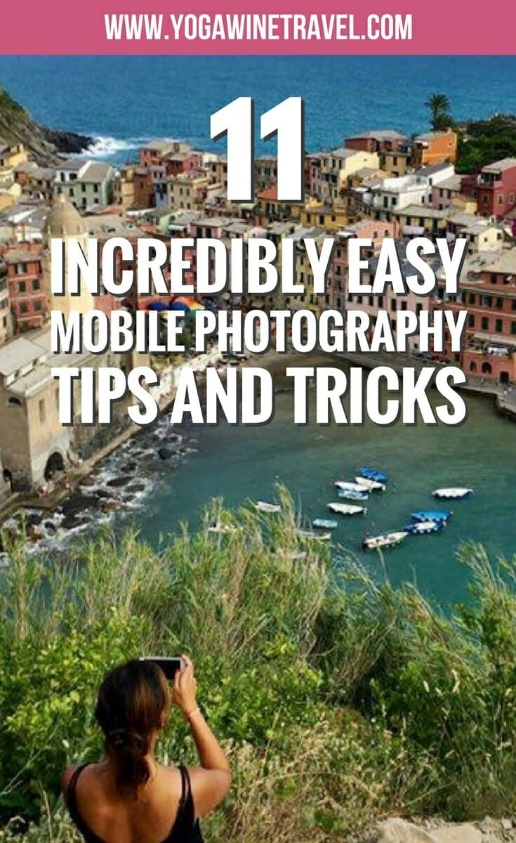 11 Easy Tips And Tricks To Up Your Mobile Photography Game