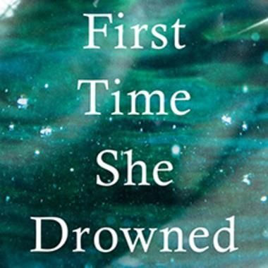 The first time she drowned by kerry kletter review novels and books books the first time she drowned by kerry kletter ew review fandeluxe Gallery