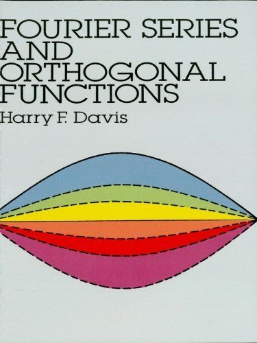 Fourier Series And Orthogonal Functions Dover Books On Mathematics By Harry F Davis 14 22 Math Books Mathematics Partial Differential Equation