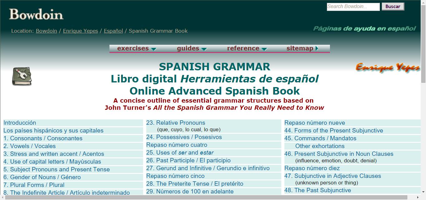 Spanish Grammar Online: Contents (Enrique Yepes, Bowdoin)   Spanish