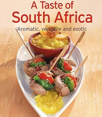 A taste of south africa pdf cookbooks pinterest recipes a taste of south africa our 100 top recipes presented in one cookbook pdf forumfinder Choice Image