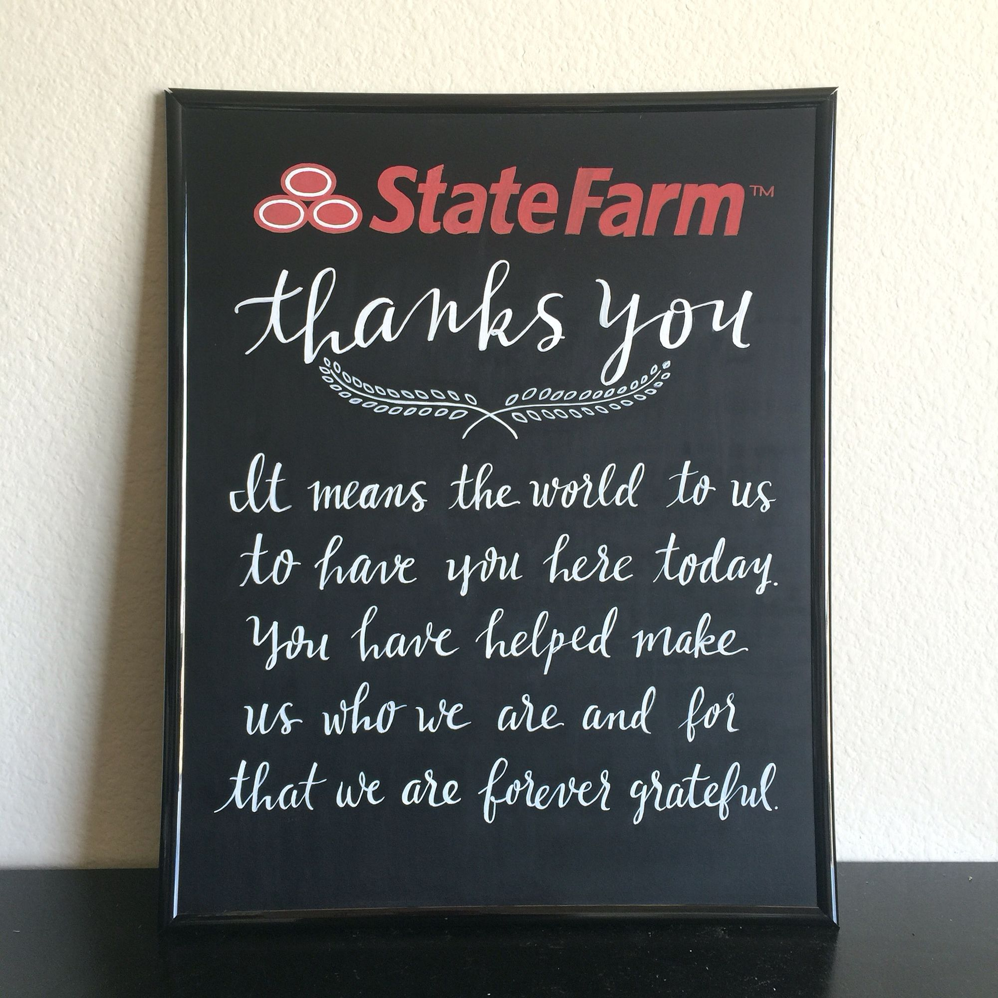 Customized Chalkboard Sign 16x20 for State Farm by