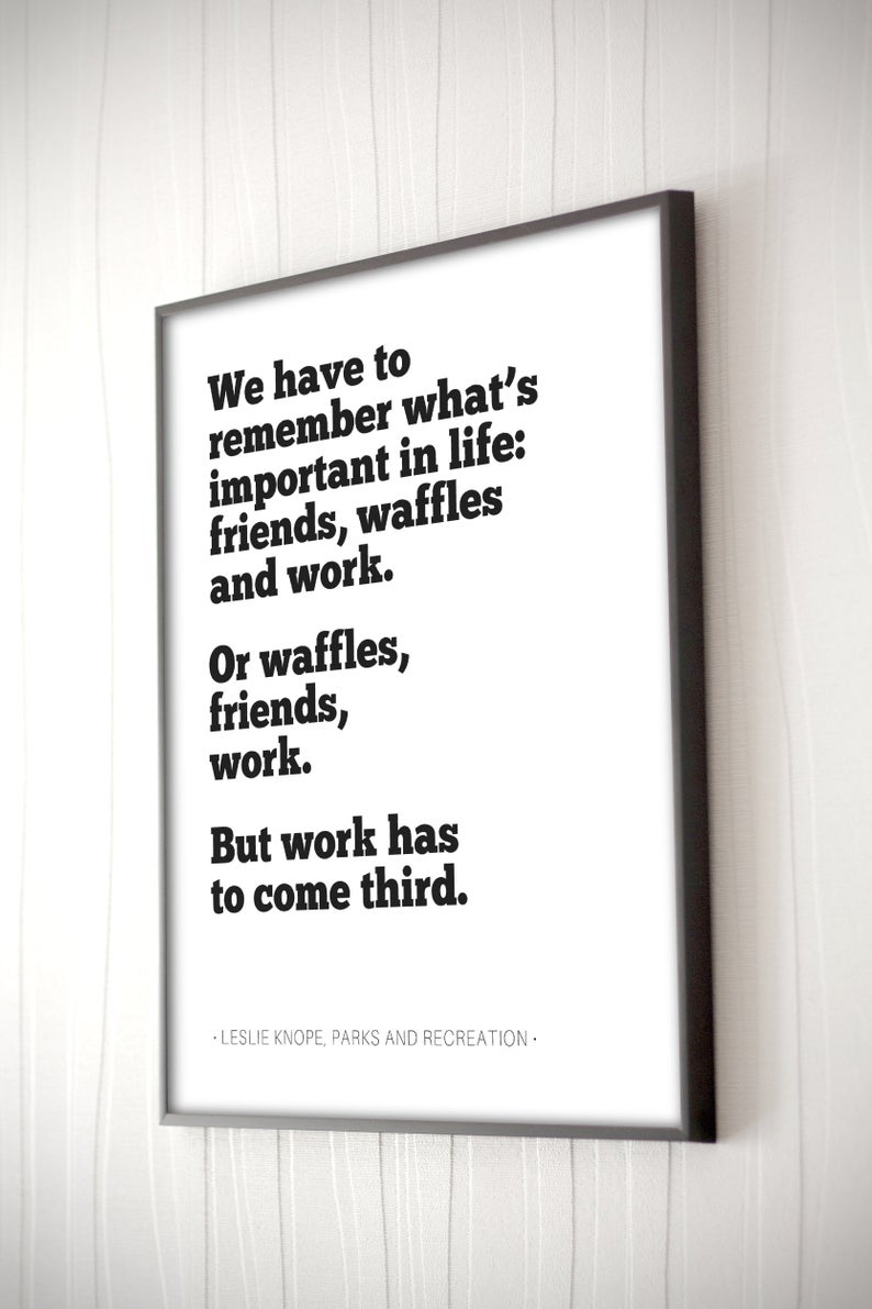 Parks And Recreation Friends Waffles Work Etsy Quote Prints Word Art Poster Parks And Recreation