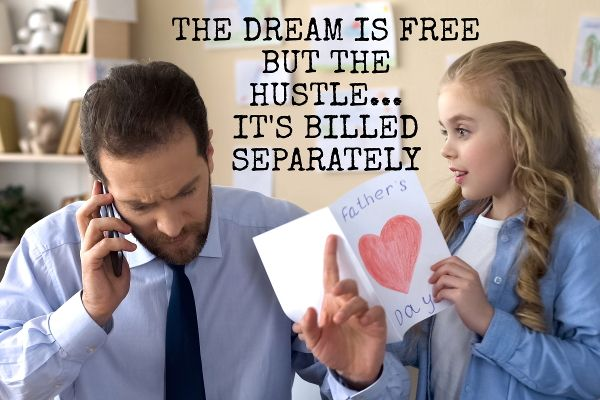 The Dream Is Free But The Hustle It Is Billed Separately. #anxietyhustle