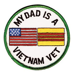 vietnam patches my dad is a veitnam vet | My Dad Is A Vietnam Vet Patch | Medals of America