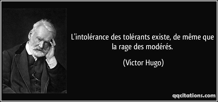 L Intolerance Citations Google Search Victor Hugo Quotes Victor Hugo Famous Quotes