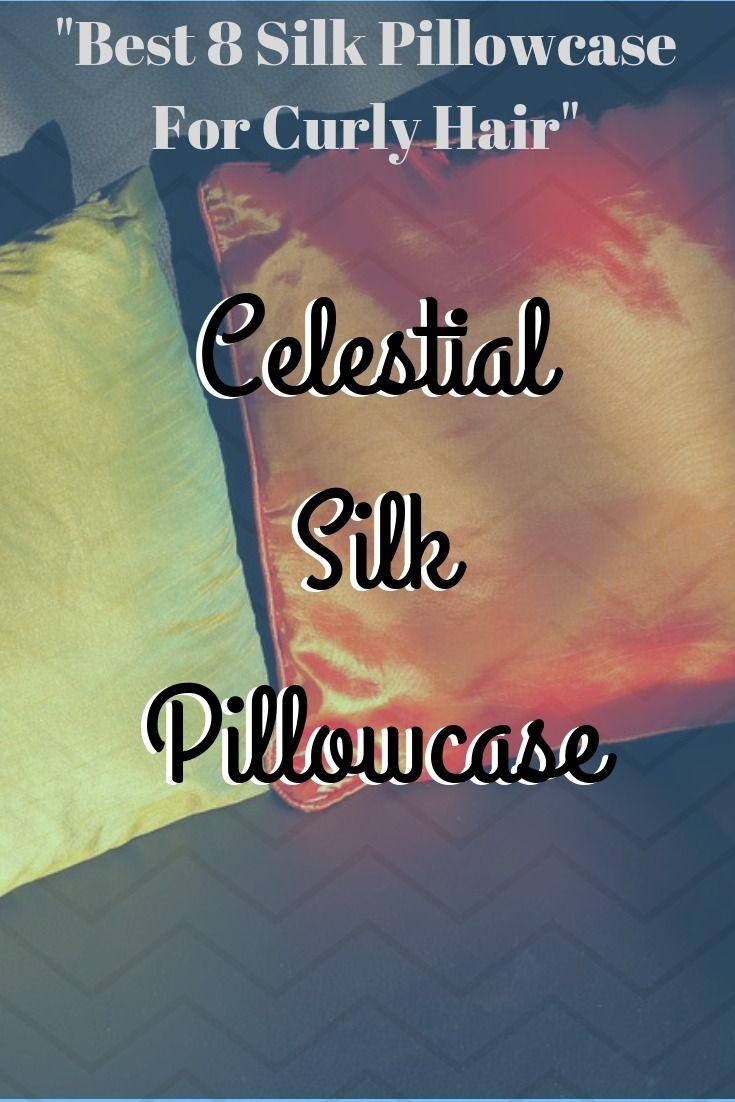 Celestial silk pillowcase review silk pillowcase best