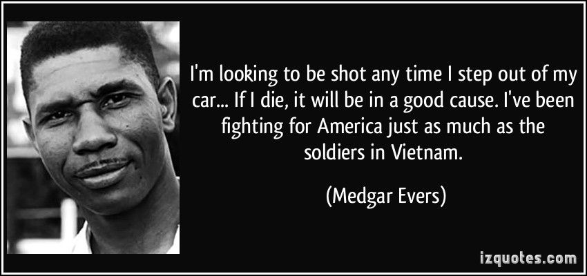 Medgar Evers Civil Rights Quotes Quotesgram Civil Rights Quotes