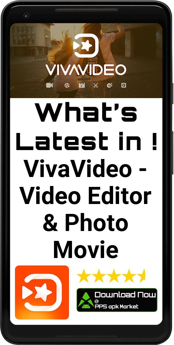 Video Editor & Video Maker VivaVideo App Free Offline