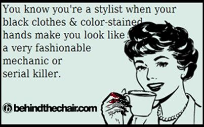Paul Mitchell The School Costa Mesa Hair Stylist Life Hairstylist Humor Hairdresser Humor